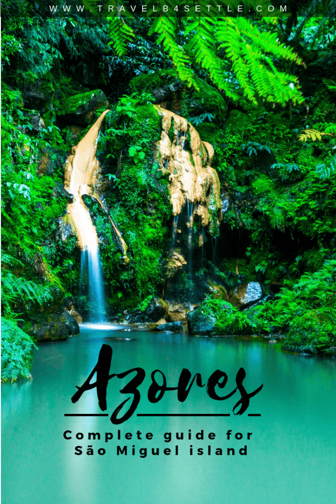 Complete guide for Azores Islands in Portugal
